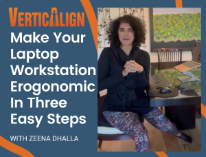 Zeena sits in front of an ergonomic laptop workstation and will help you create one too!