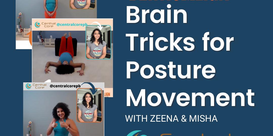 brain tricks for posture movement demonstrated by zeena and misha