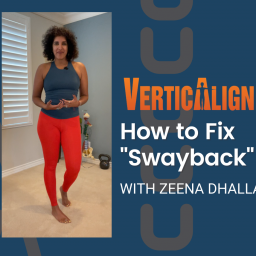 Zeena smiling and the title How to fix swayback in white on a blue background with the Verticalign Logo